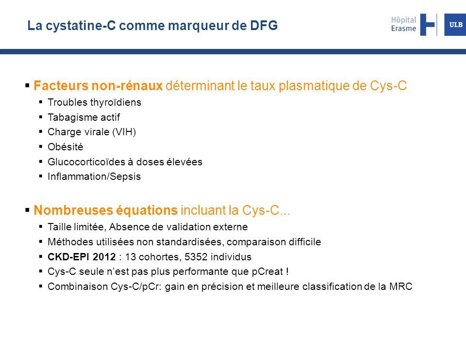 La cystatine-C comme marqueur de DFG