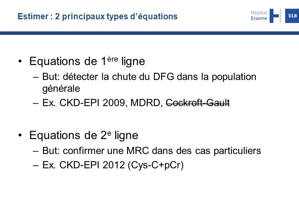 Estimer : 2 principaux types d'équations
