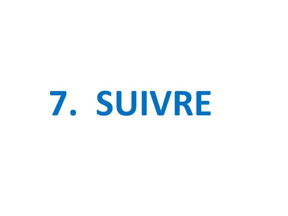 7. SUIVRE