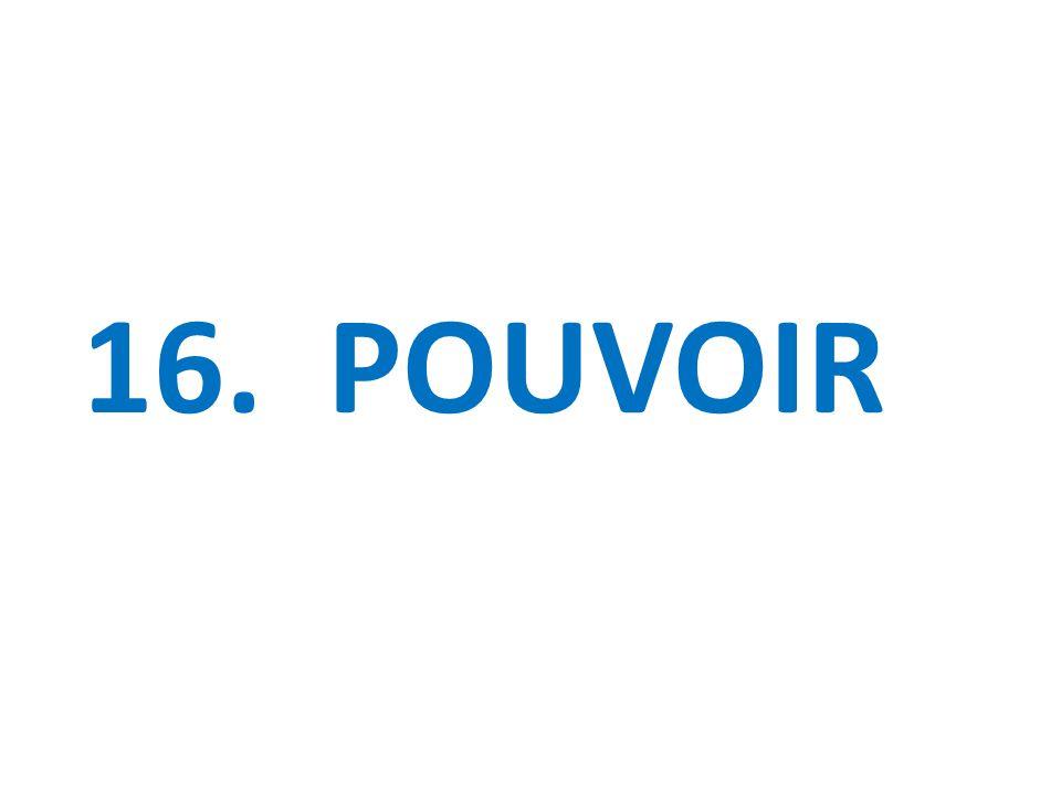 16. POUVOIR