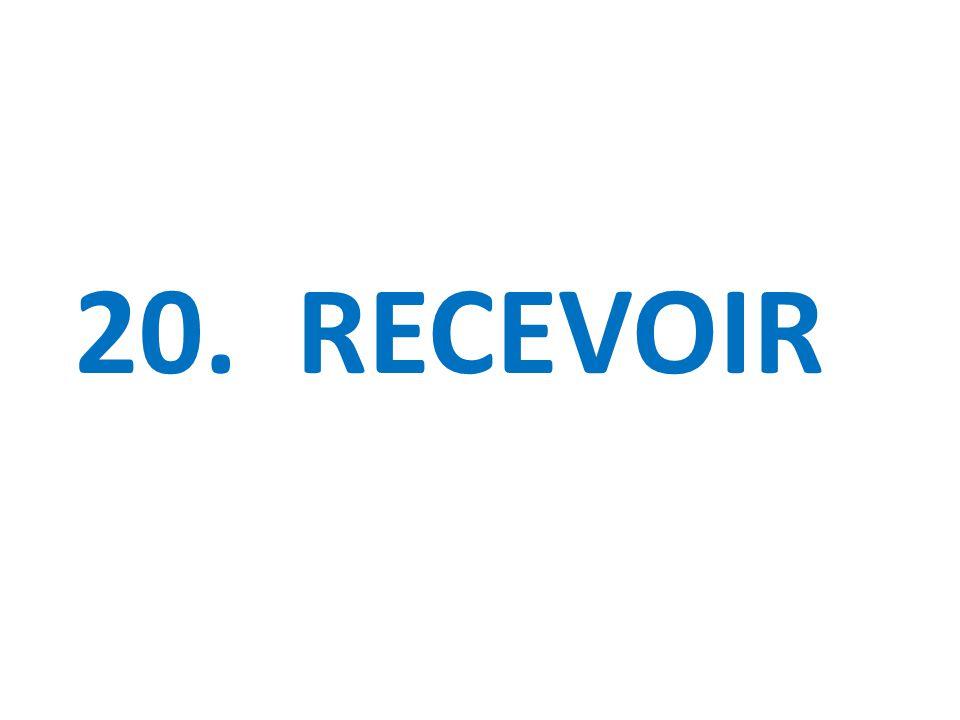 20. RECEVOIR