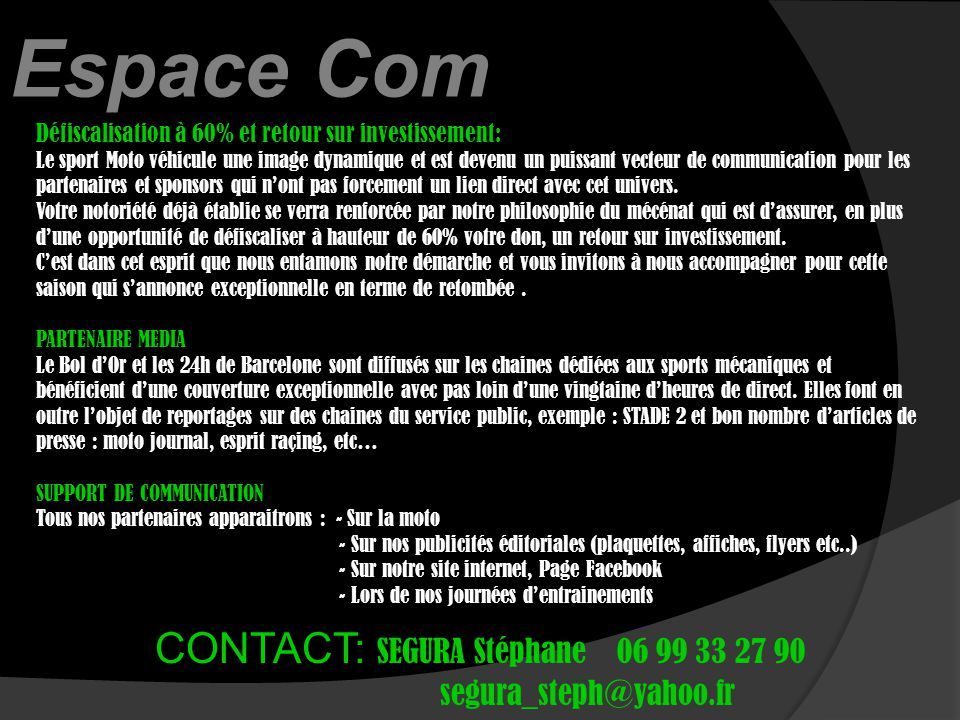 CONTACT: SEGURA Stéphane 06 99 33 27 90