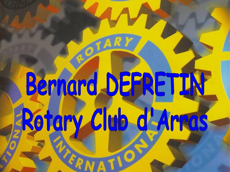 Bernard DEFRETIN Rotary Club d Arras