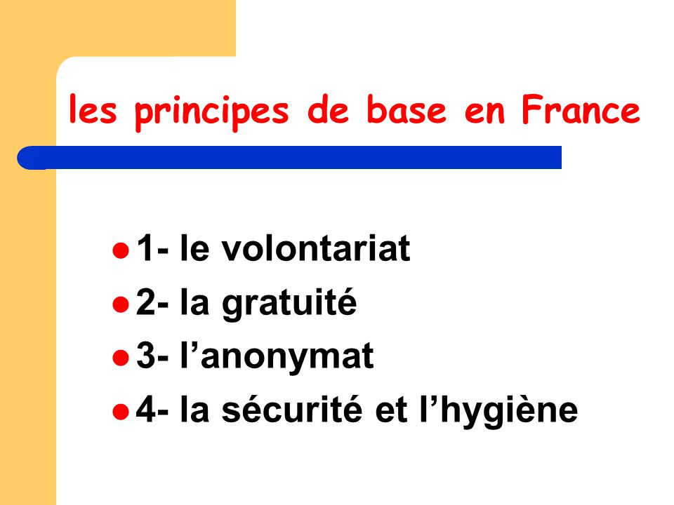 les principes de base en France