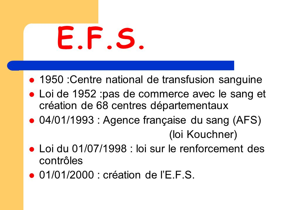 E.F.S. 1950 :Centre national de transfusion sanguine