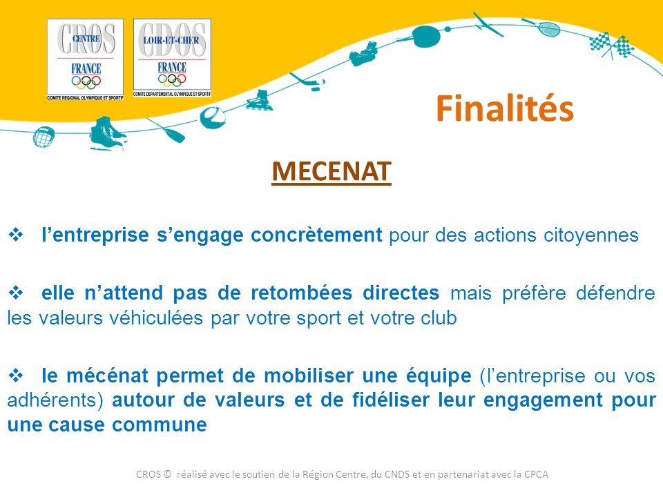 Finalités MECENAT. l'entreprise s'engage concrètement pour des actions citoyennes.