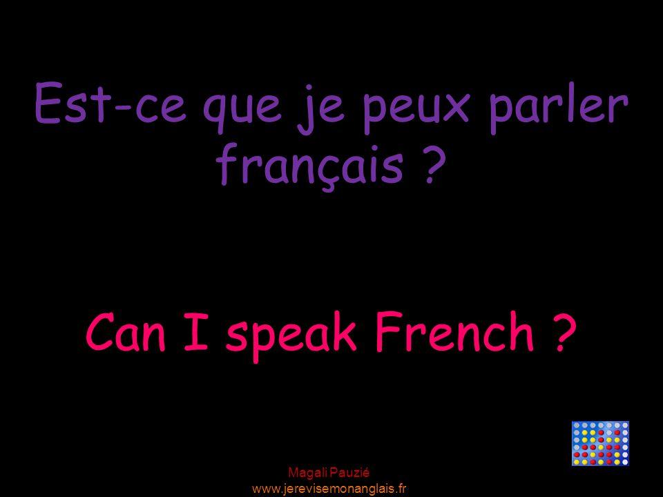 Est-ce que je peux parler français