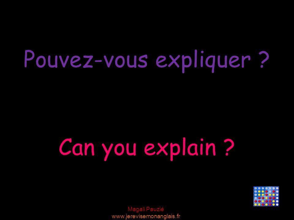 Pouvez-vous expliquer