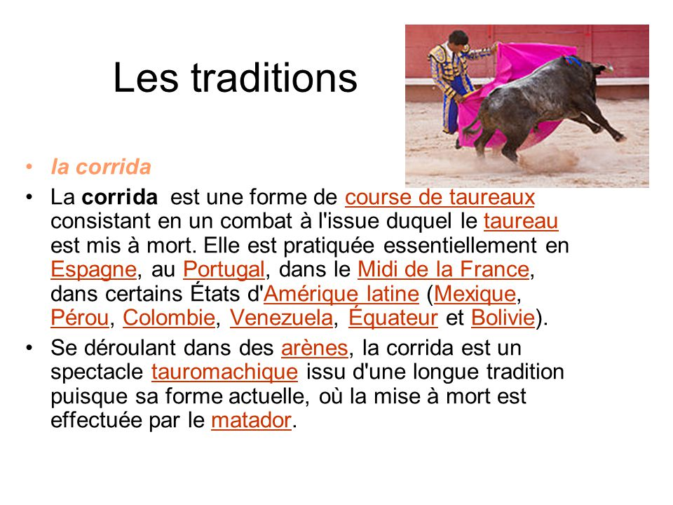 Les traditions la corrida