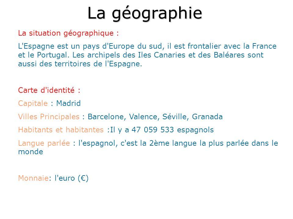 La géographie La situation géographique :
