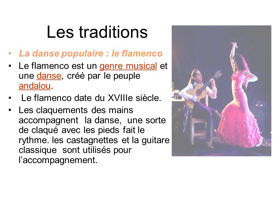 Les traditions La danse populaire : le flamenco