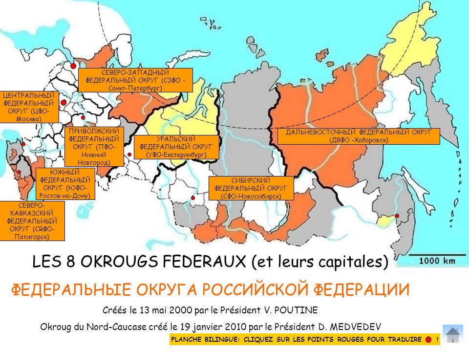 LES 8 OKROUGS FEDERAUX (et leurs capitales)