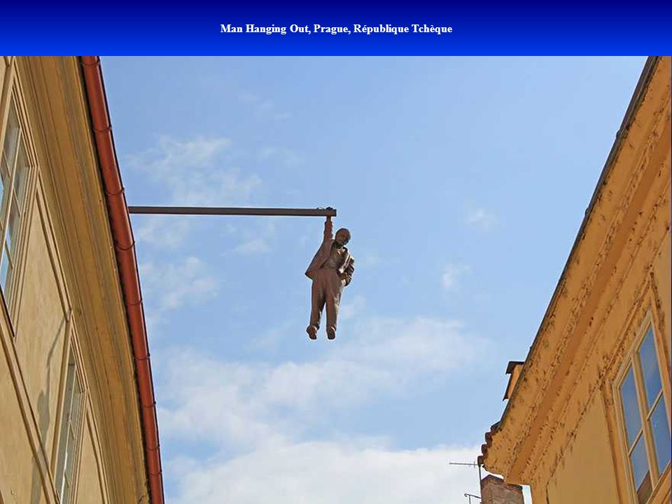 Man Hanging Out, Prague, République Tchèque