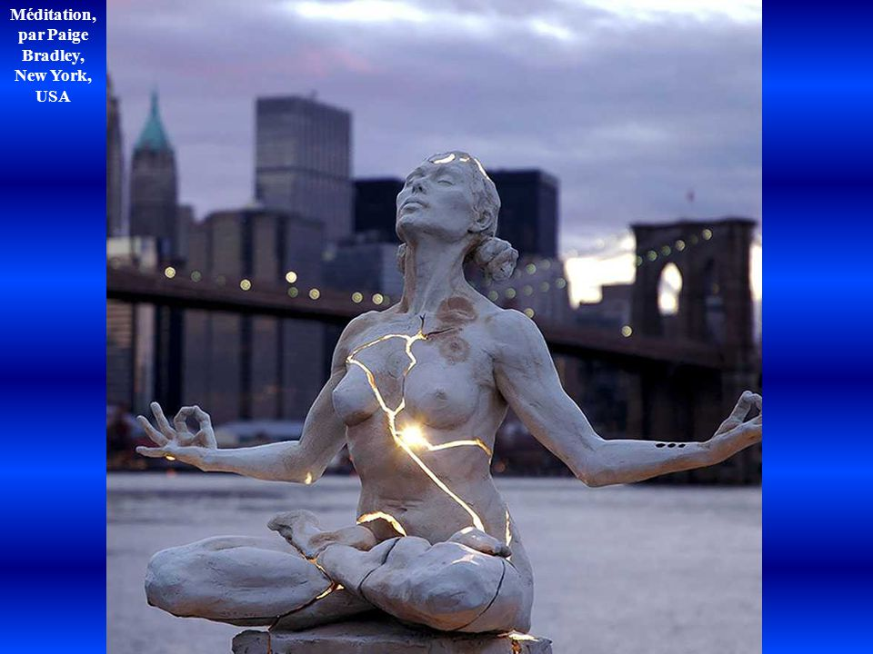 Méditation, par Paige Bradley, New York, USA