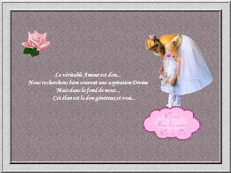 Le véritable Amour est don...