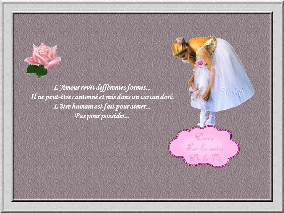 L Amour revêt différentes formes...
