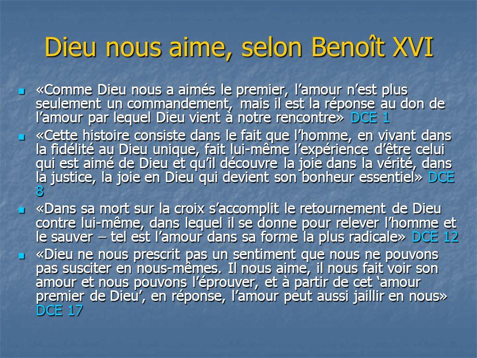 Dieu nous aime, selon Benoît XVI