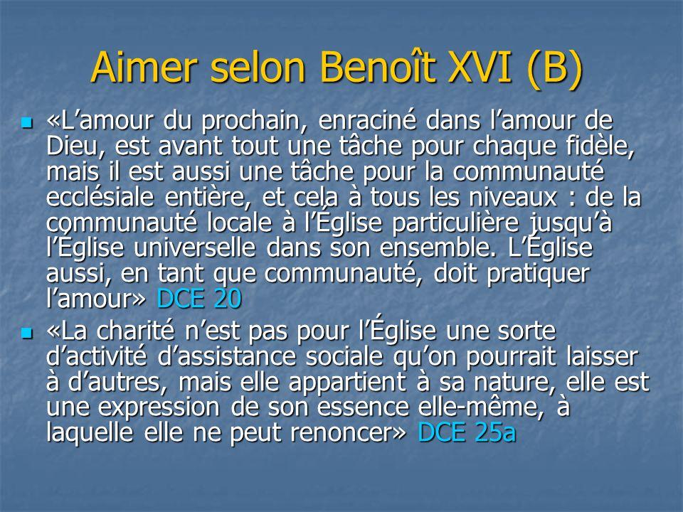 Aimer selon Benoît XVI (B)