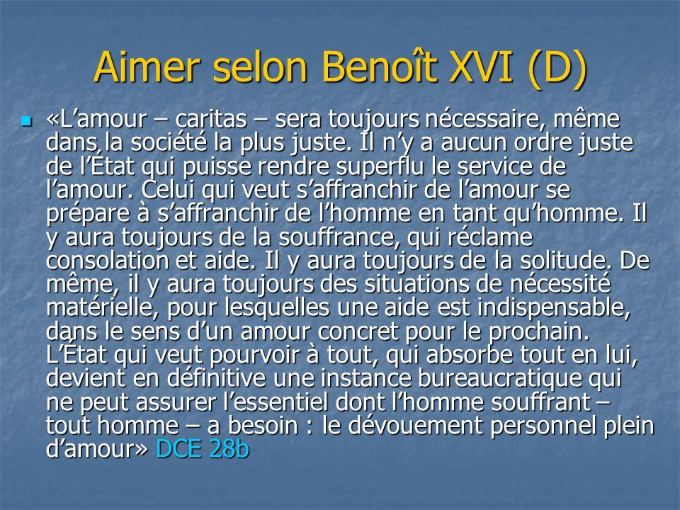 Aimer selon Benoît XVI (D)