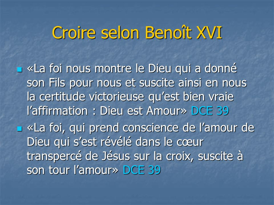 Croire selon Benoît XVI