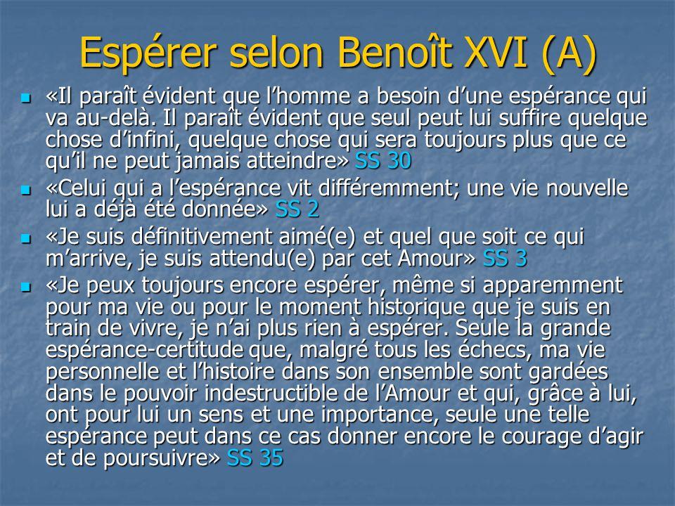 Espérer selon Benoît XVI (A)