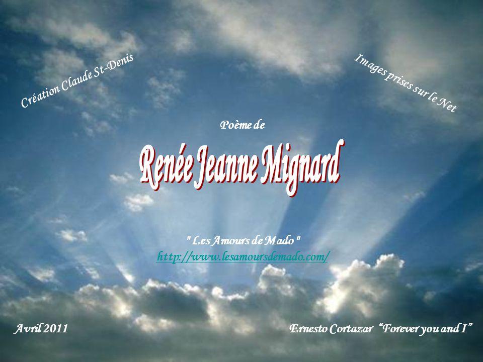 Renée Jeanne Mignard Création Claude St-Denis Images prises sur le Net