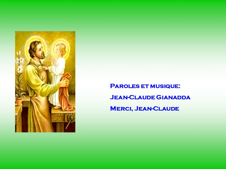 . Paroles et musique: Jean-Claude Gianadda Merci, Jean-Claude .