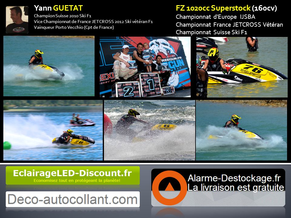 Yann GUETAT FZ 1020cc Superstock (160cv) Championnat d Europe IJSBA
