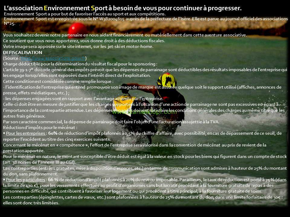 L'association Environnement Sport à besoin de vous pour continuer à progresser.