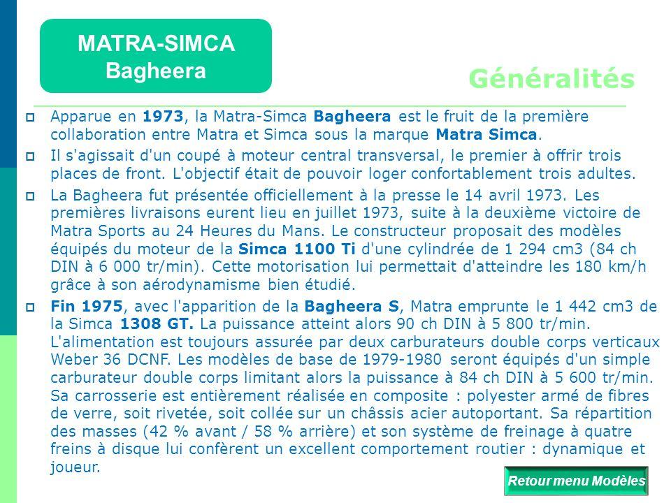 Généralités MATRA-SIMCA Bagheera