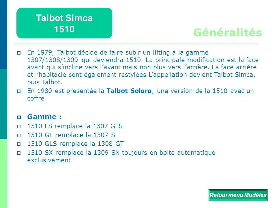 Généralités Talbot Simca 1510 Gamme :