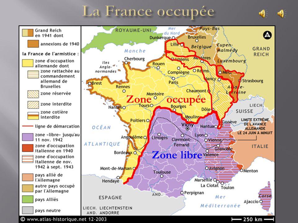 La France occupée Zone occupée Zone libre