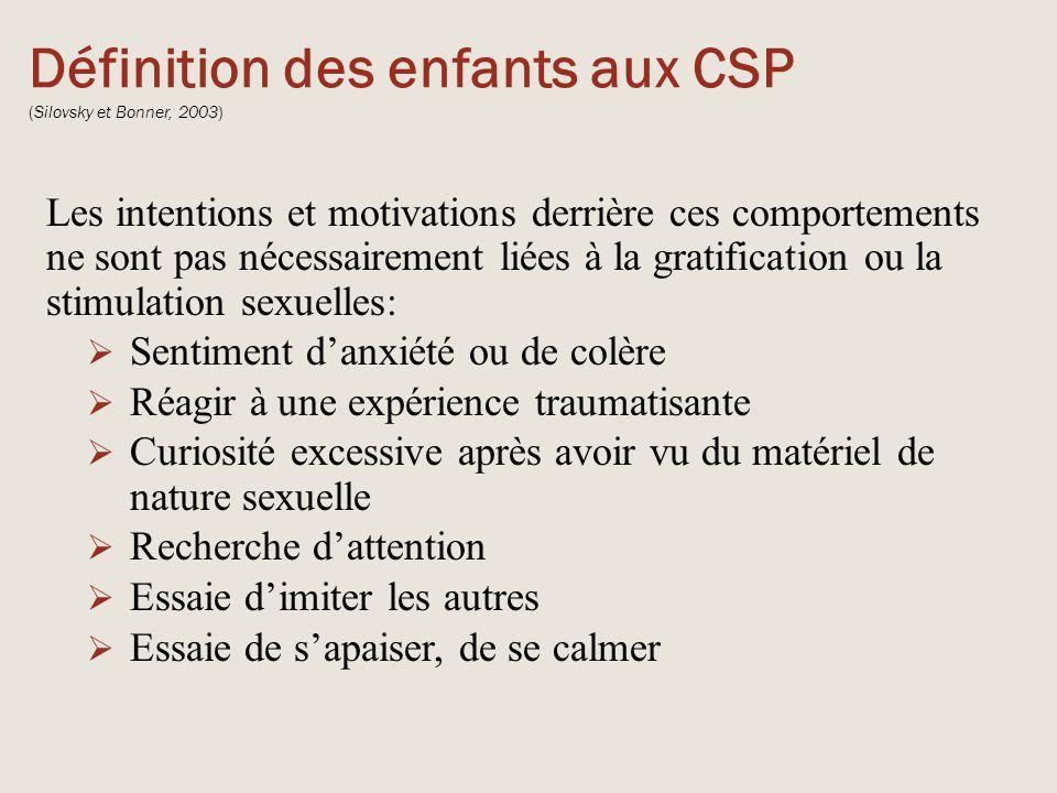 Définition des enfants aux CSP (Silovsky et Bonner, 2003)
