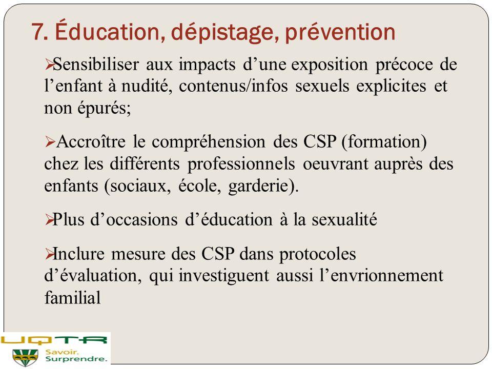 7. Éducation, dépistage, prévention