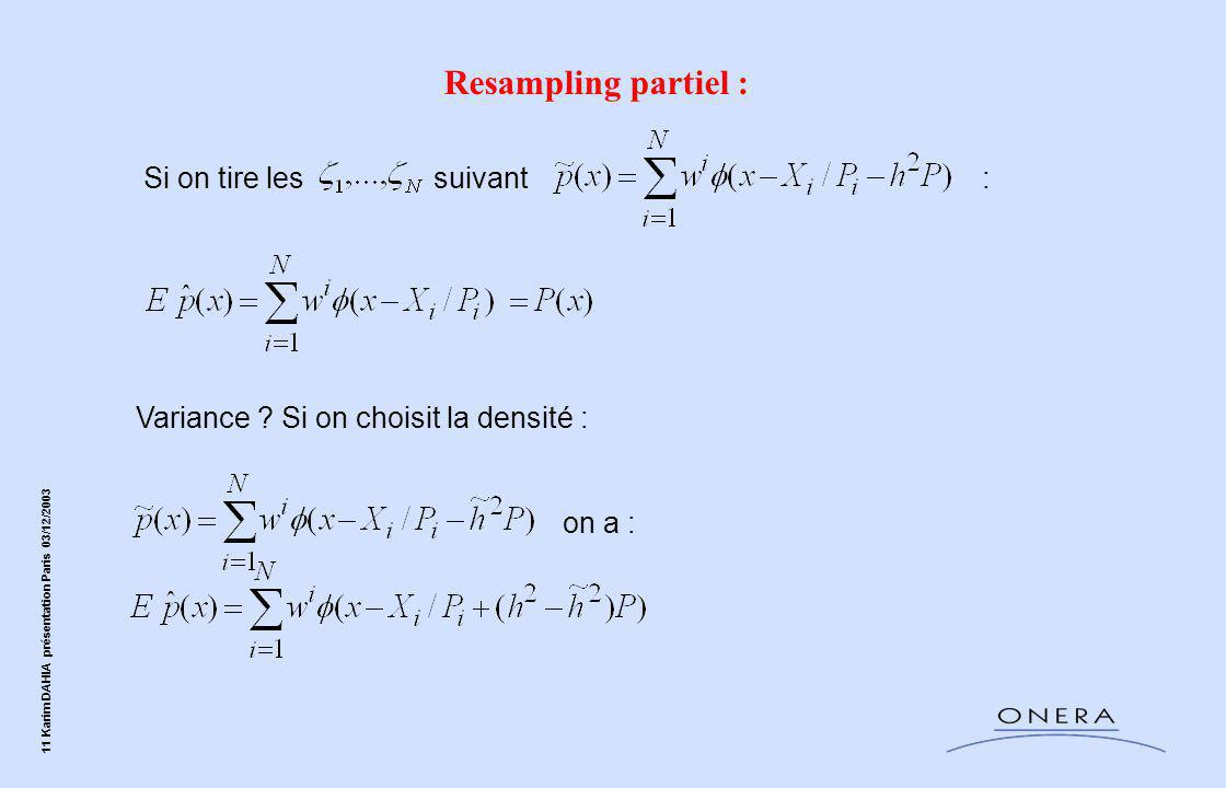 Resampling partiel : Si on tire les suivant :
