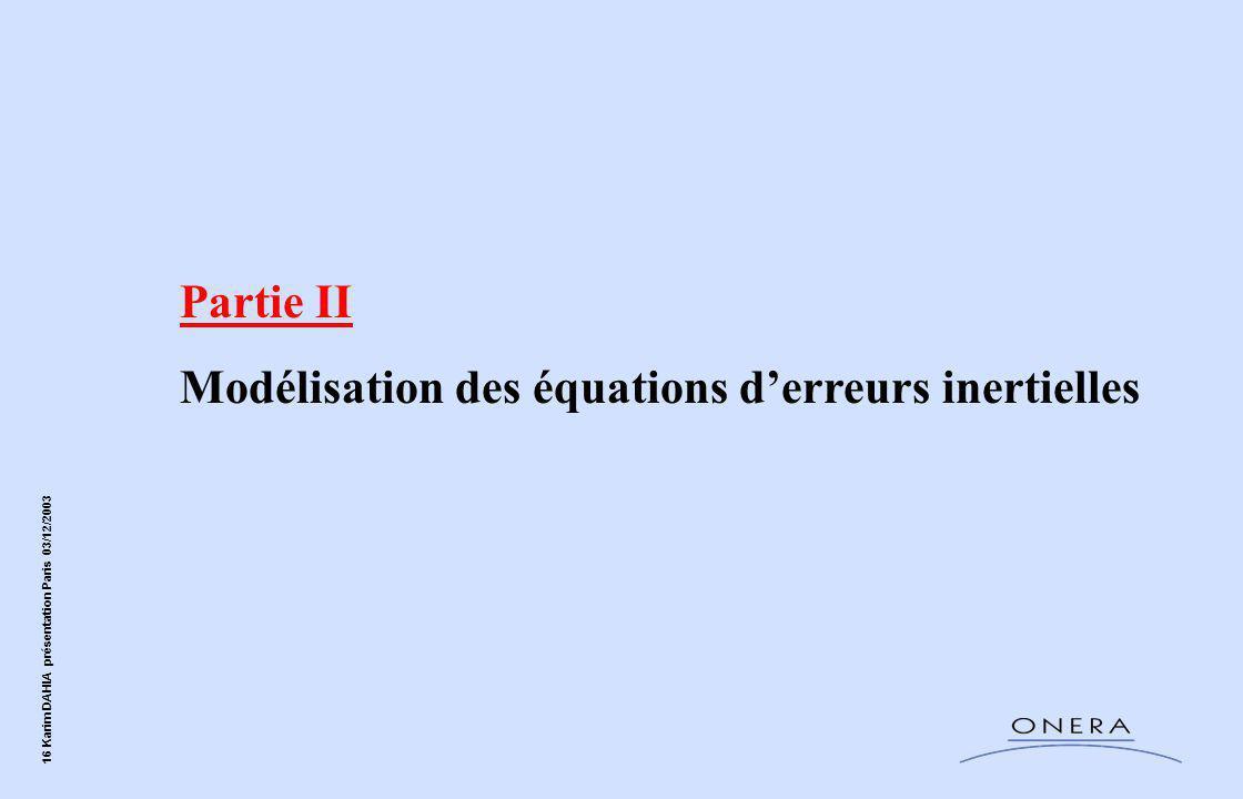 Partie II Modélisation des équations d'erreurs inertielles
