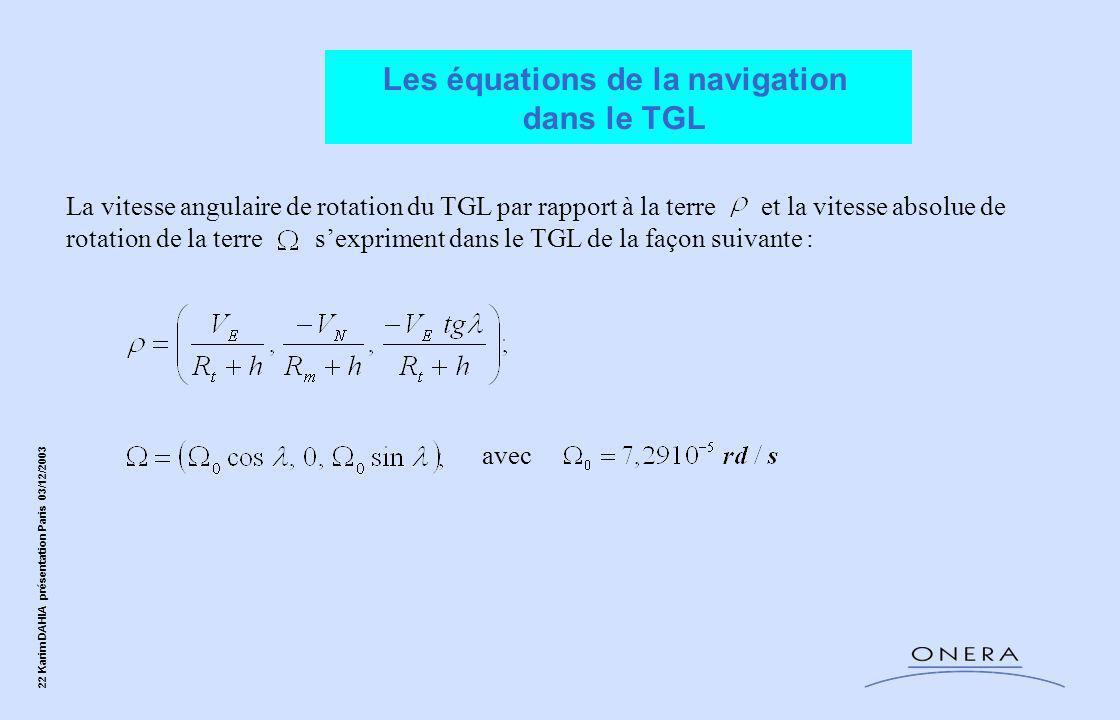 Les équations de la navigation dans le TGL