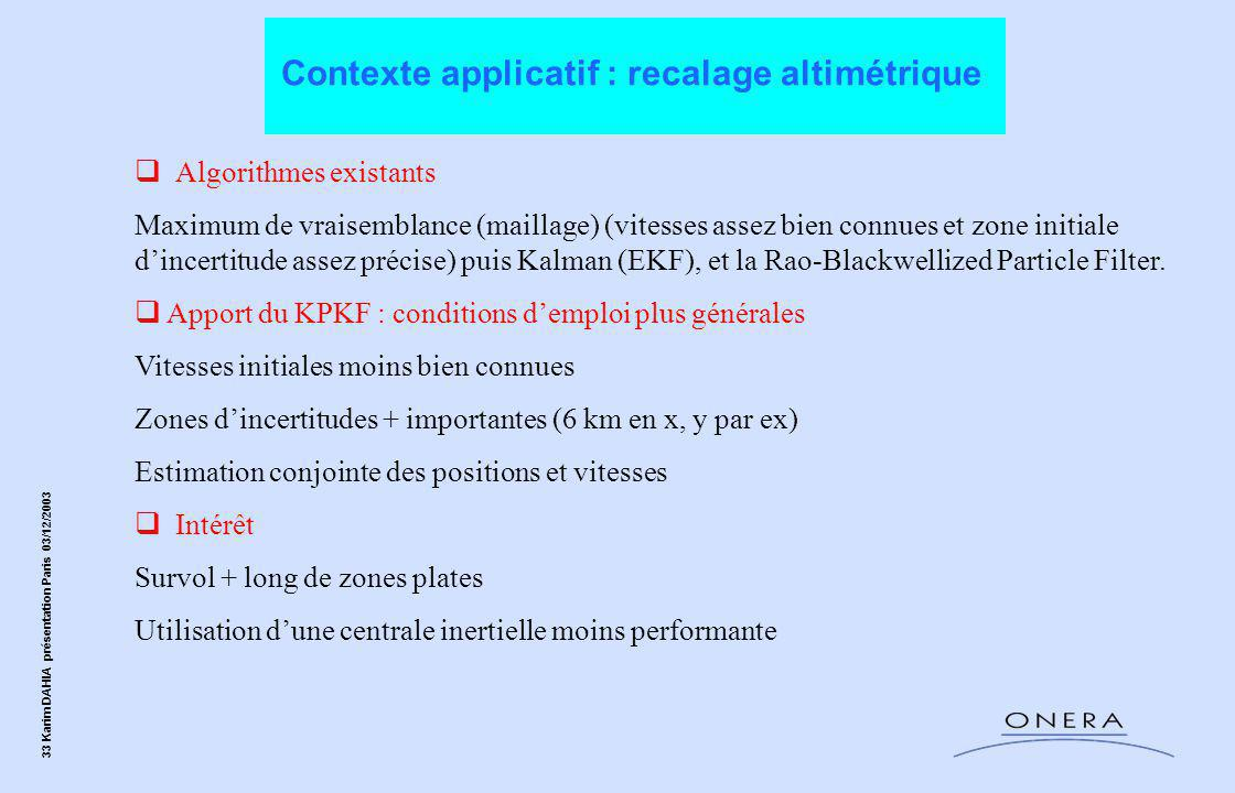 Contexte applicatif : recalage altimétrique
