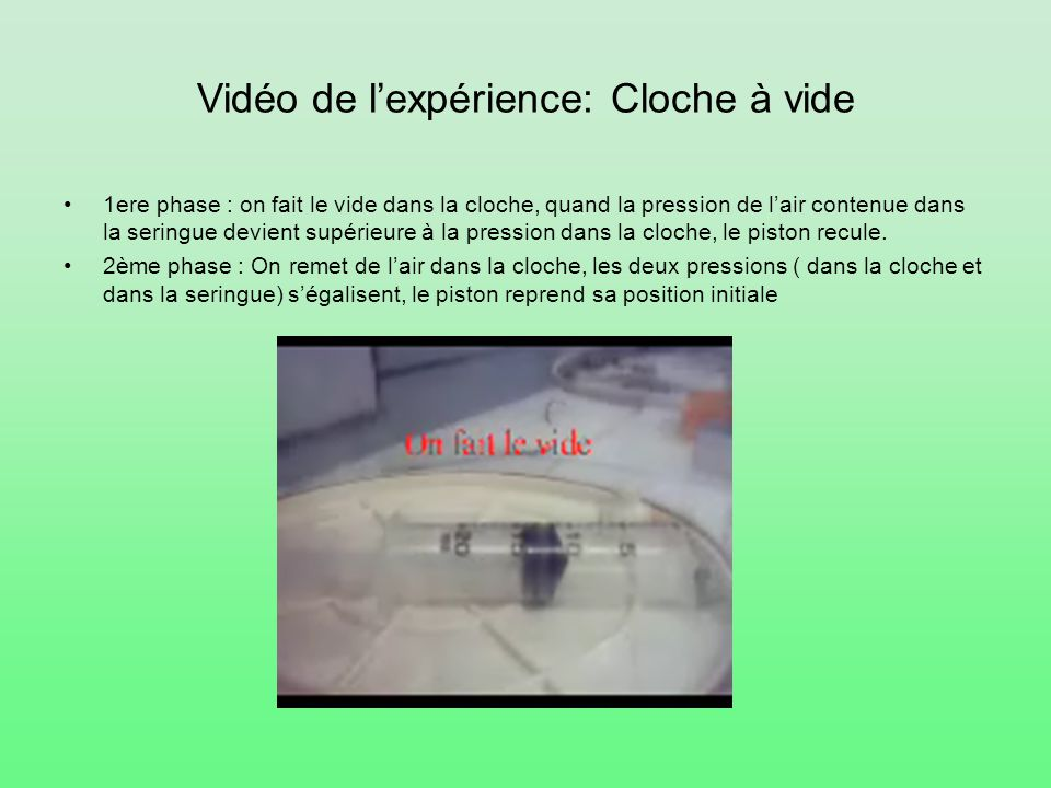 Vidéo de l'expérience: Cloche à vide