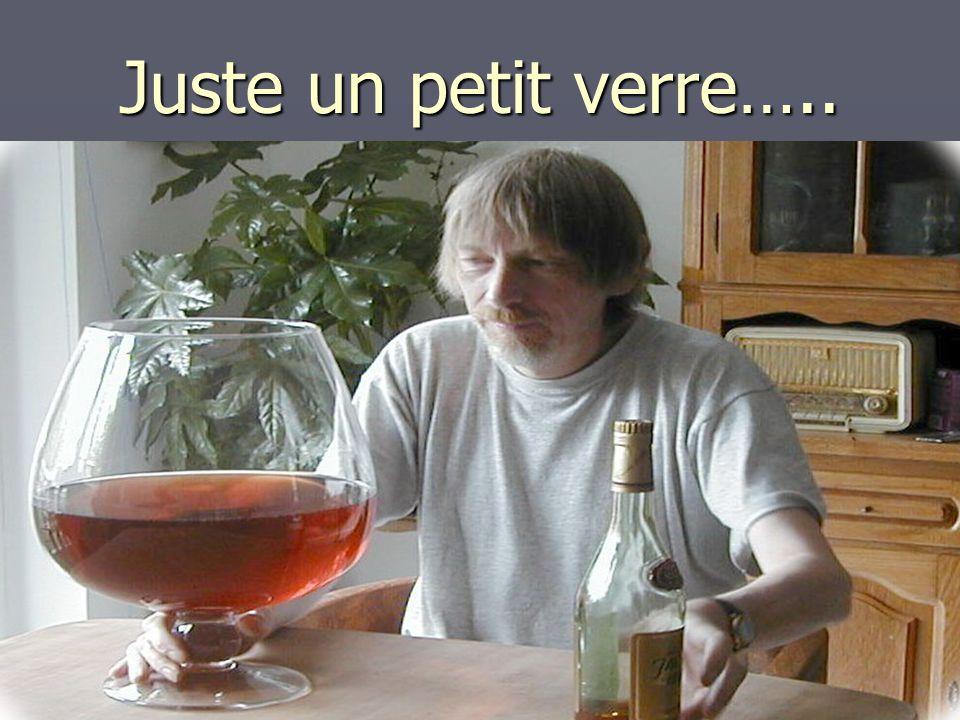 Juste un petit verre…..