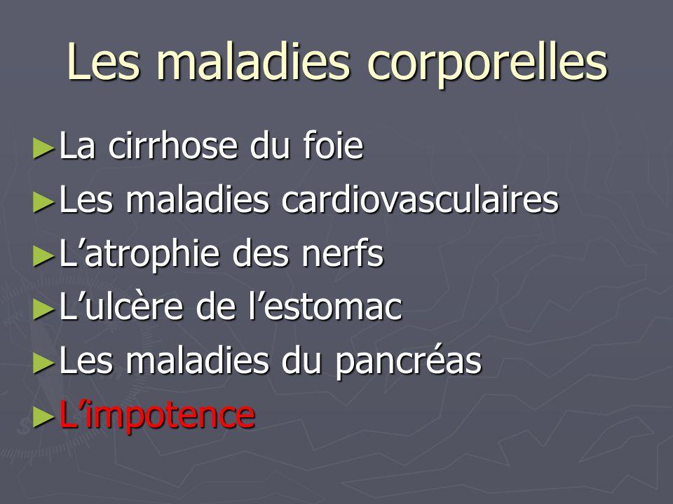 Les maladies corporelles