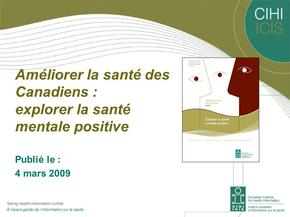 Améliorer la santé des Canadiens : explorer la santé mentale positive