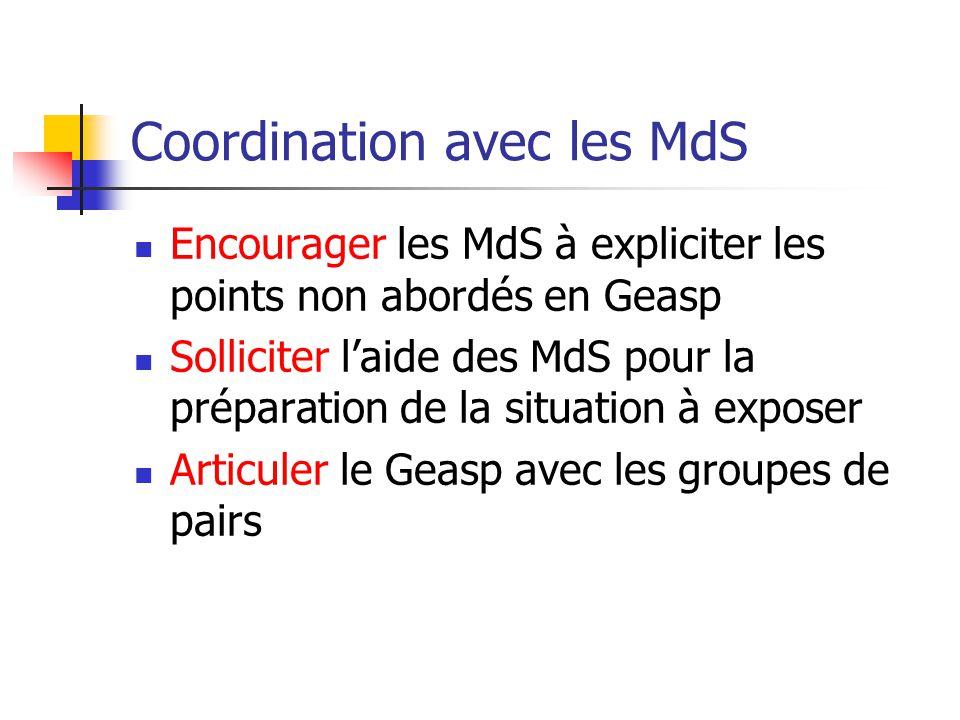 Coordination avec les MdS