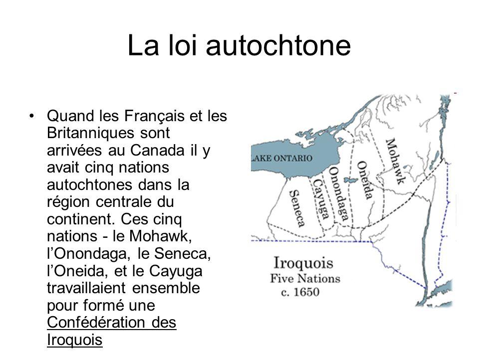 La loi autochtone