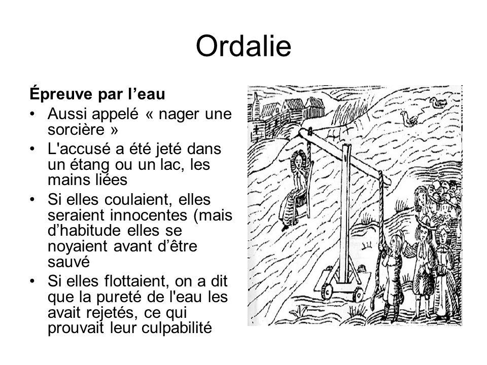 Ordalie Épreuve par l'eau Aussi appelé « nager une sorcière »