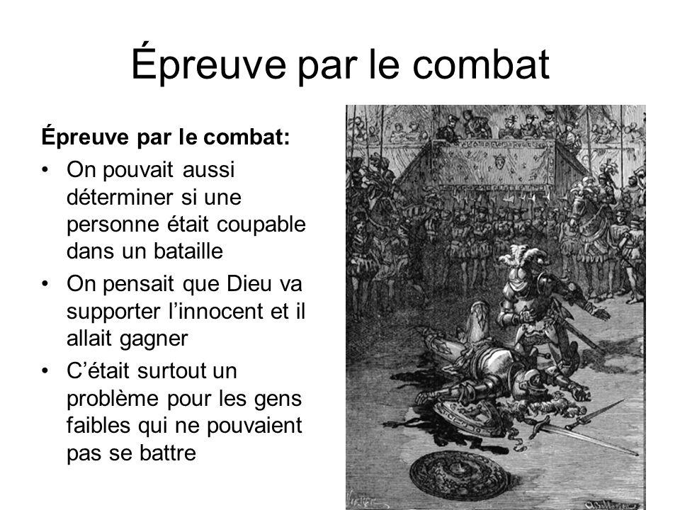 Épreuve par le combat Épreuve par le combat: