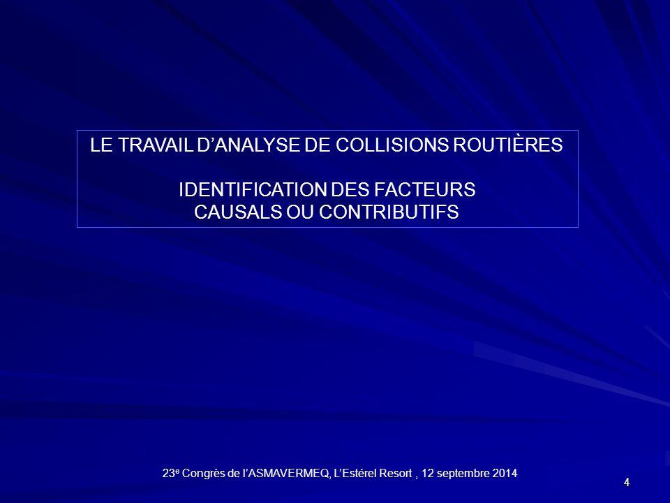 LE TRAVAIL D'ANALYSE DE COLLISIONS ROUTIÈRES