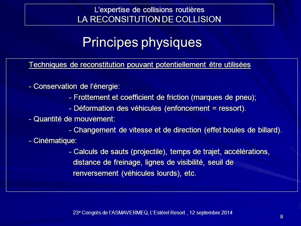 Principes physiques LA RECONSITUTION DE COLLISION