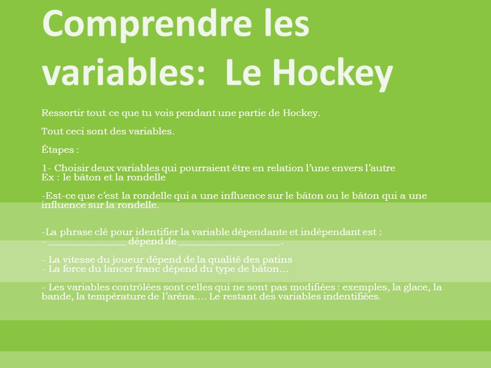 Comprendre les variables: Le Hockey