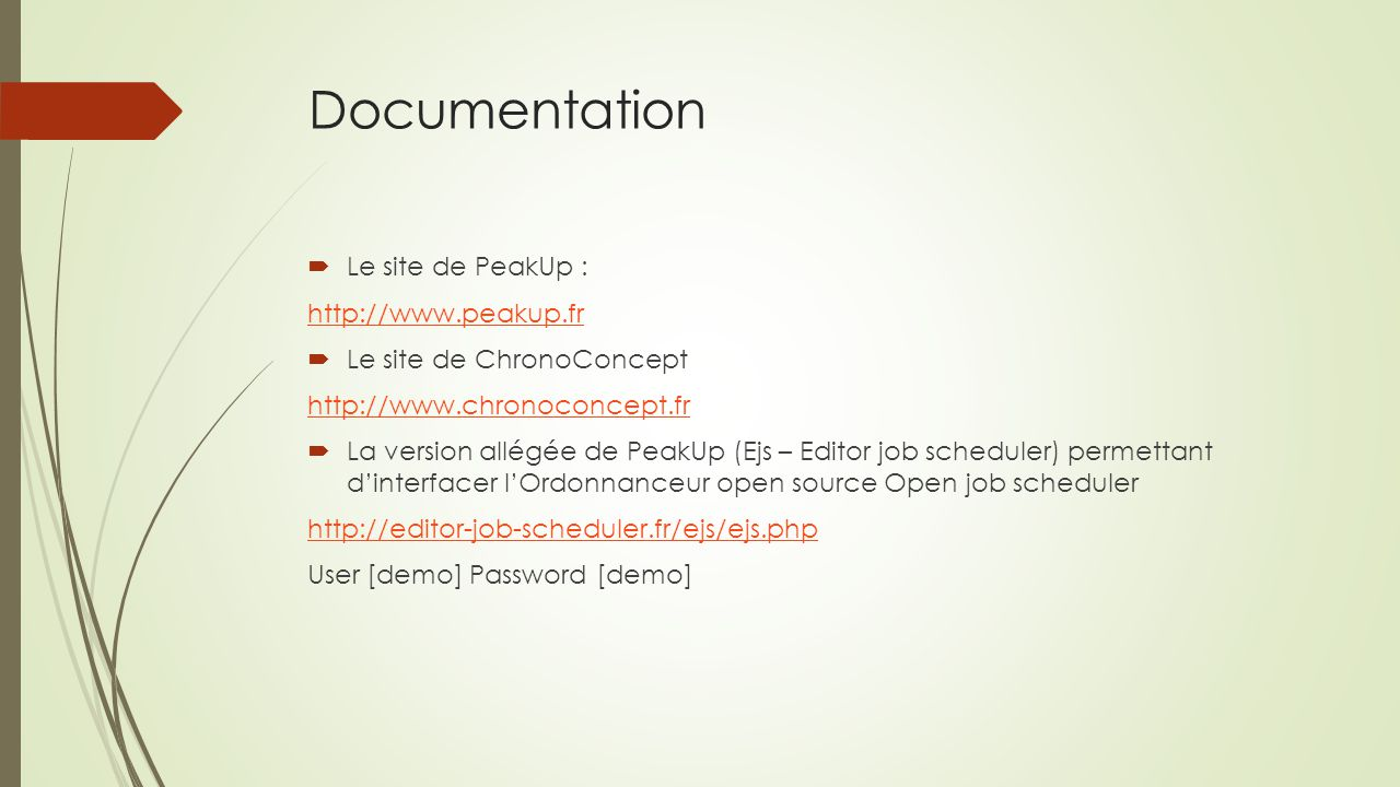 Documentation Le site de PeakUp : http://www.peakup.fr
